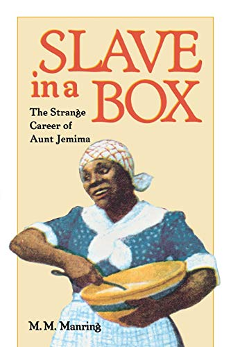 9780813918112: Slave in a Box: Strange Career of Aunt Jemima (American South Series)