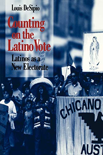 9780813918297: Counting on the Latino Vote: Latinos as a New Electorate (Race, Ethnicity, and Politics)
