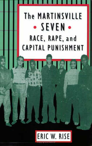 9780813918303: The Martinsville Seven: Race, Rape, and Capital Punishment