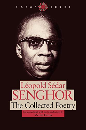 The Collected Poetry: Senghor, Leopold S.