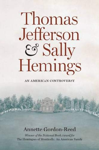 9780813918334: Thomas Jefferson and Sally Hemings: An American Controversy