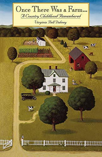 9780813918471: Once There Was a Farm: A Country Childhood Remembered (Virginia Bookshelf)