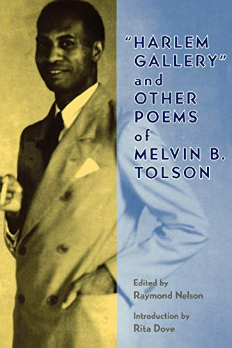 9780813918655: Harlem Gallery, and Other Poems of Melvin B. Tolson
