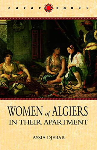 9780813918808: Women of Algiers in Their Apartment (Caribbean and African Literature)