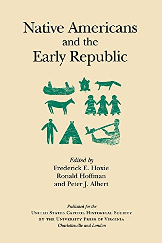 9780813919133: Native Americans and the Early Republic (United States Capitol Historical Society)