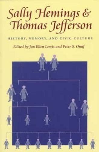 Sally Hemings and Thomas Jefferson: History, Memory,: Taylor, Jan Ellen