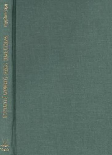 Writing the Urban Jungle: Reading Empire in London from Doyle to Eliot (Hardback): Joseph ...