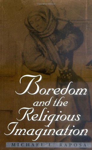 9780813919256: Boredom and the Religious Imagination (Studies in Religion and Culture)