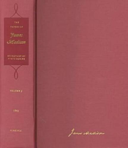 The Papers of James Madison: 16 May-31 October 1803 (Hardcover): James Madison