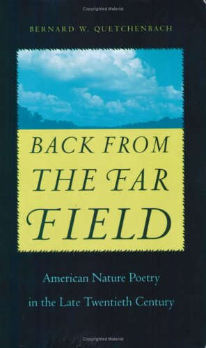 9780813919546: Back from the Far Field: American Nature Poetry in the Late Twentieth Century (Under the Sign of Nature)