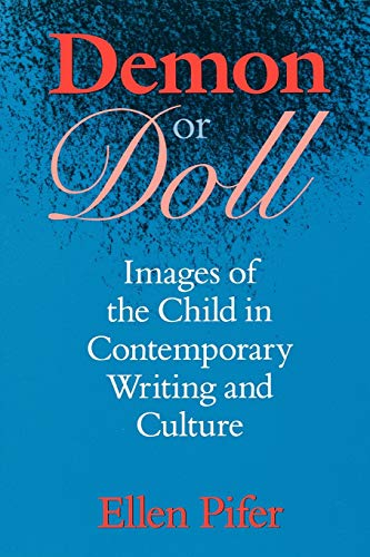 9780813919645: Demon or Doll: Images of the Child in Contemporary Writing and Culture