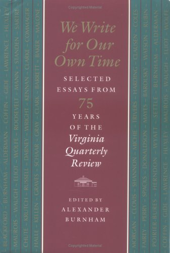 We Write for Our Own Time: Selected