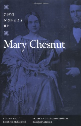 TWO NOVELS BY MARY CHESNUT