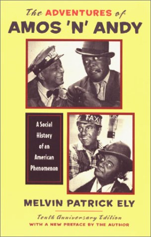 9780813920924: The Adventures of Amos 'n' Andy: A Social History of an American Phenomenon