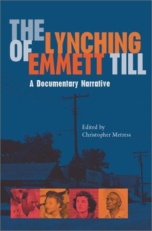 9780813921211: The Lynching of Emmett Till: A Documentary Narrative (The American South Series)