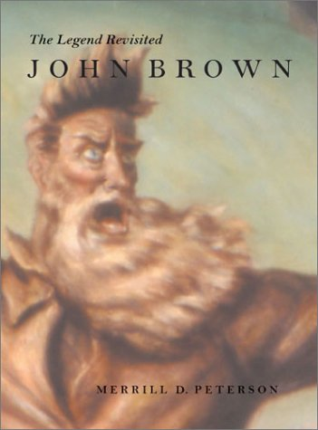 9780813921327: John Brown: The Legend Revisited