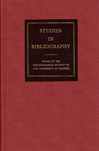Studies in Bibliography, Volume 53: Papers of: Fredson Bowers