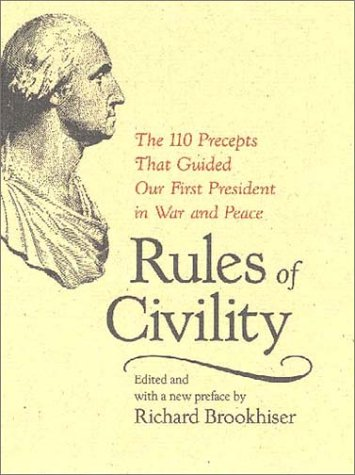 9780813922188: Rules of Civility: The 110 Precepts that Guided Our First President in War and Peace