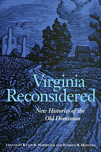 9780813922270: Virginia Reconsidered: New Histories of the Old Dominion