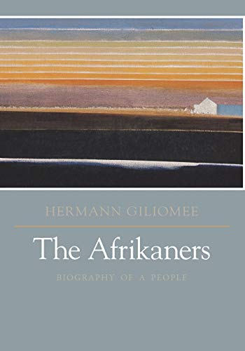 9780813922379: The Afrikaners: Biography of a People (Reconsiderations in Southern African History)