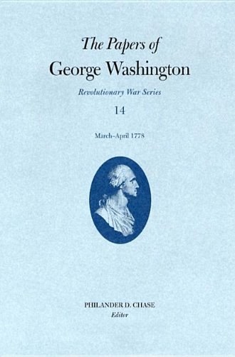 9780813922829: Papers George Washington Vol 14 Mar-April 1778 (Papers of George Washington: Revolutionary War Series)