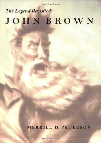 9780813923086: John Brown: The Legend Revisited