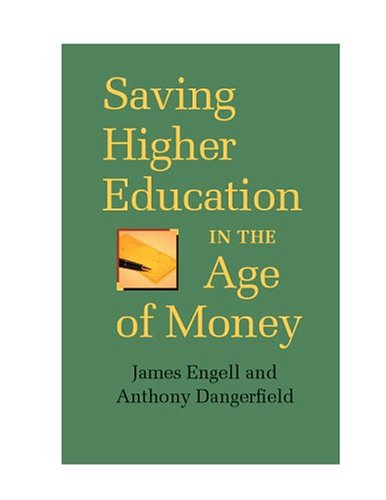 9780813923314: Saving Higher Education in the Age of Money