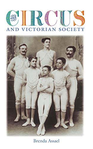 9780813923406: The Circus and Victorian Society (Victorian Literature and Culture Series)