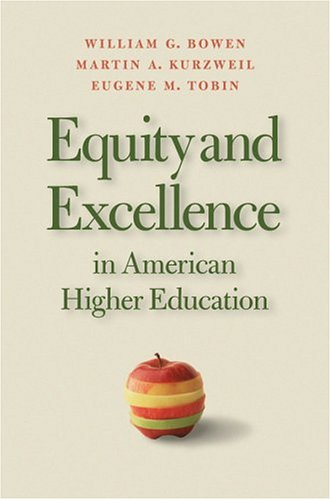 Equity and Excellence in American Higher Education: Bowen, William G.;