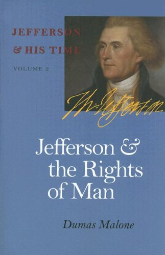 Jefferson & His Time Bde. 2, 4, 5 und 6 in 4 Bdn. (Jefferson & the rights of mean/ Jefferson & th...