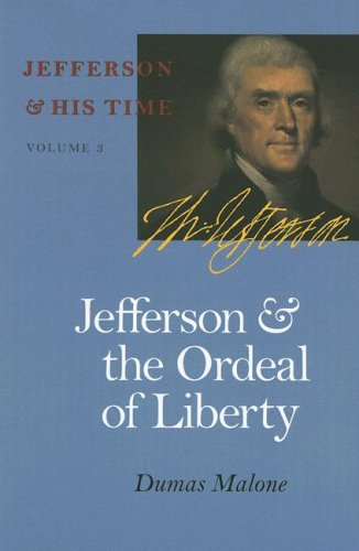 9780813923635: Jefferson and the Ordeal of Liberty (Jefferson & His Time (University of Virginia Press))