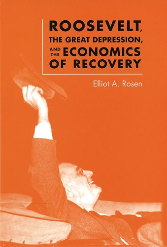 9780813923680: Roosevelt, the Great Depression, and the Economics of Recovery