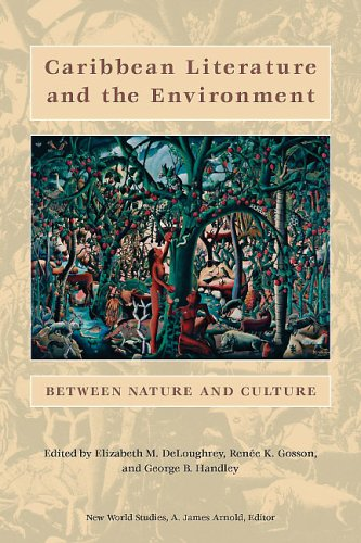 9780813923734: Caribbean Literature and the Environment: Between Nature and Culture (New World Studies)