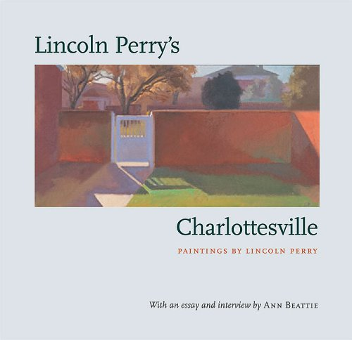 9780813925035: Lincoln Perry's Charlottesville
