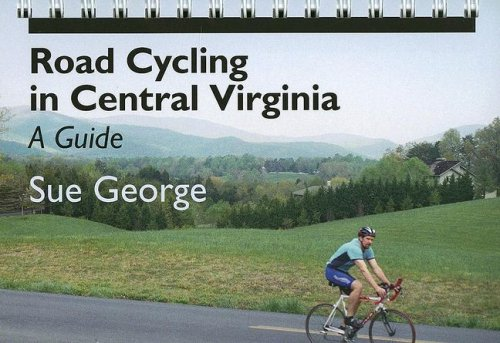 9780813925325: Road Cycling in Central Virginia: A Guide