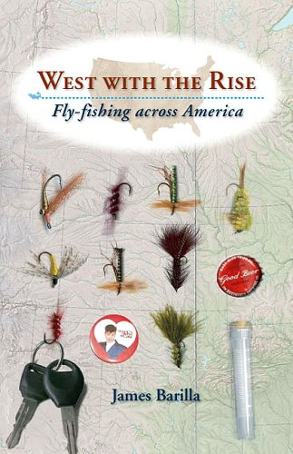 9780813925370: West with the Rise: Fly-fishing across America