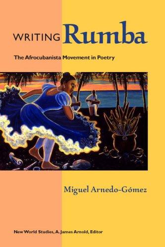Writing Rumba: The Afrocubanista Movement in Poetry (Hardback): Miguel Arnedo-Gomez