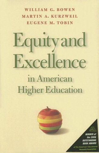Equity and Excellence in American Higher Education: William G. Bowen;