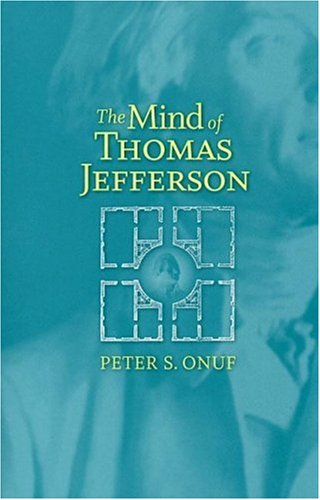 9780813925783: The Mind of Thomas Jefferson