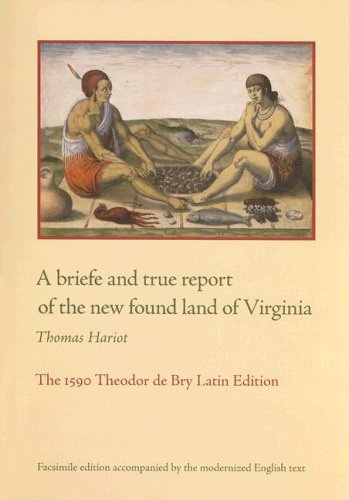 9780813926056: A briefe and true report of the new found land of Virginia: The 1590 Theodor de Bry Latin Edition