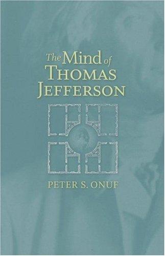 9780813926117: The Mind of Thomas Jefferson