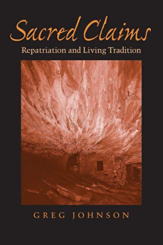 9780813926629: Sacred Claims: Repatriation and Living Tradition (Studies in Religion and Culture)