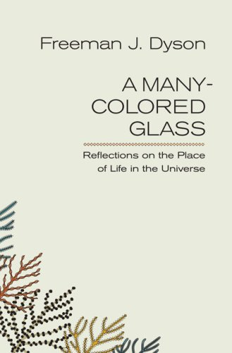 9780813926636: A Many-Colored Glass: Reflections on the Place of Life in the Universe
