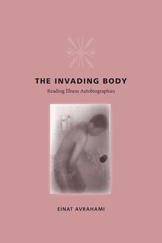 9780813926643: The Invading Body: Reading Illness Autobiographies