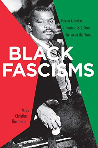 9780813926711: Black Fascisms: African American Literature and Culture between the Wars