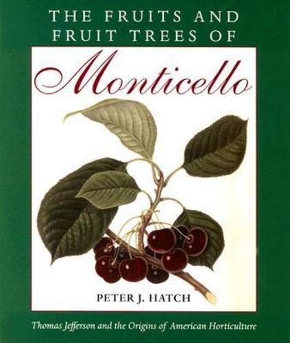 9780813926919: The Fruits and Fruit Trees of Monticello