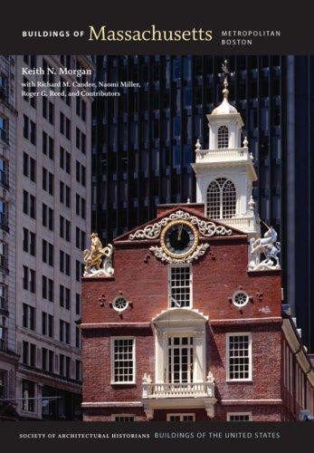 Buildings of Massachusetts: Metropolitan Boston (Buildings of the United States): Keith N. Morgan