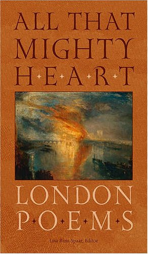 9780813927176: All That Mighty Heart: London Poems