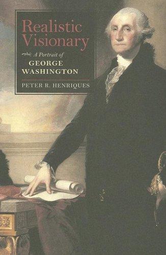 9780813927411: Realistic Visionary: A Portrait of George Washington