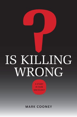 9780813928265: Is Killing Wrong?: A Study in Pure Sociology (Studies in Pure Sociology)